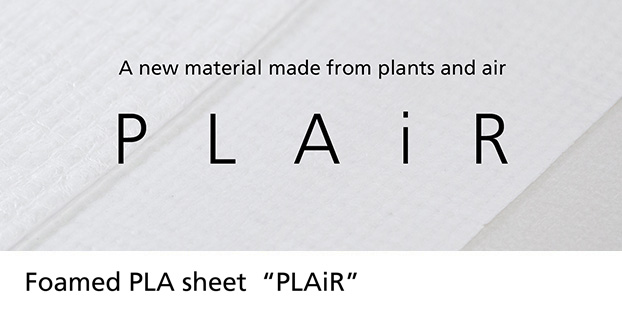 "Foamed PLA sheet  ""PLAiR"""